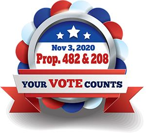 Your VOTE Counts Prop 482 and 208 Nov 3, 2020