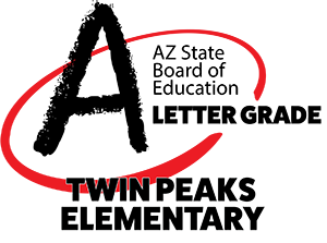 "Twin Peaks is an ""A"" GradedSchool by the AZ State Board of Education"