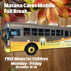 Marana Cares Mobile: Fall Break Mon-Fri Oct 12-16 FREE Meals for Children