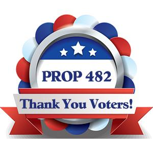 Prop 482 -  Thank You Voters!